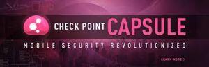 Checkpoint lance Capsule sa solution unifi�e pour la mobilit� en entreprise